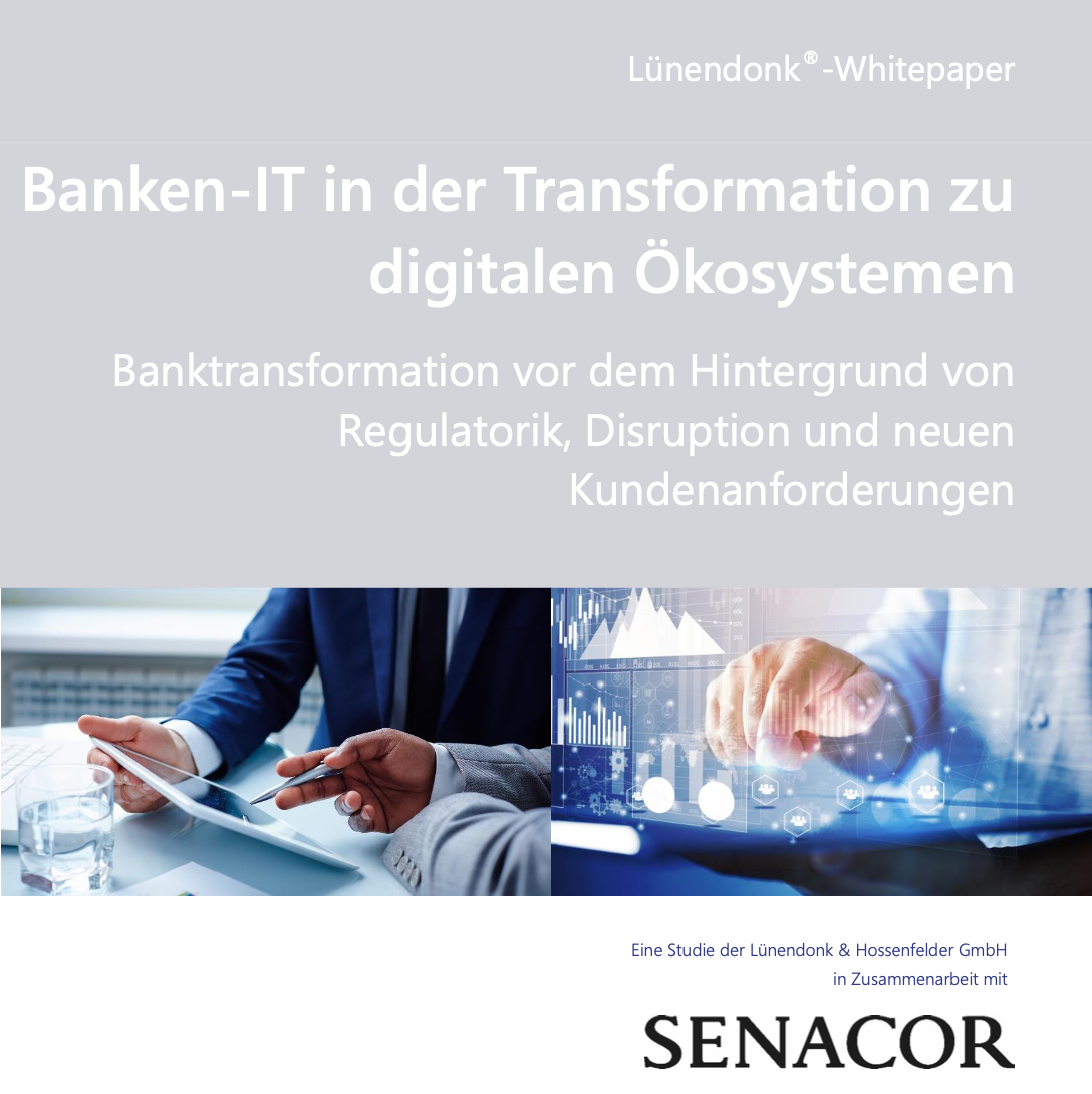 Lünendonk & Hossenfelder: Banken-IT in der Transformation zu digitalen Ökosystemen